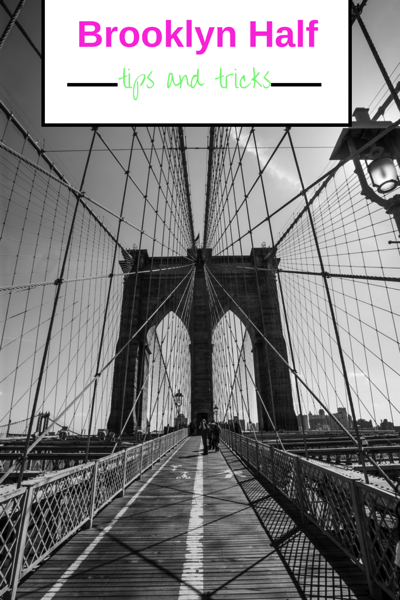 Brooklyn Half Marathon Tips and Tricks