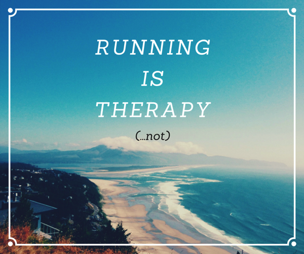 Running Is (Not) Therapy